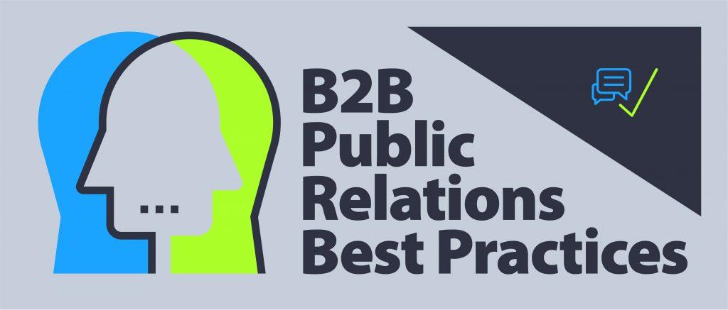 B2B Public Relations Best Practices